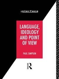 Language, Ideology and Point of View by Paul Simpson image