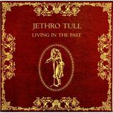 Living In The Past (2LP) by Jethro Tull