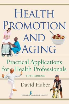 Health Promotion and Aging: Practical Applications for Health Professionals image