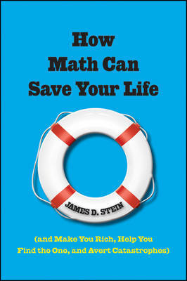 How Math Can Save Your Life by James D Stein image