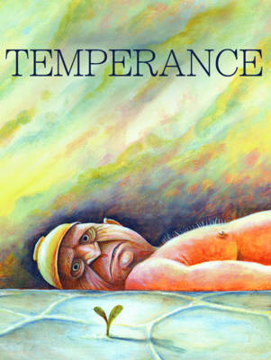Temperance by Cathy Malkasian