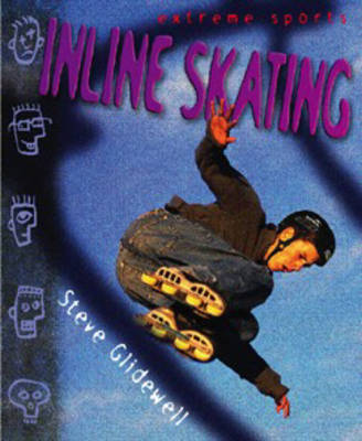 Extreme Sports: Inline Skating Hardback by Steve Glidewell image