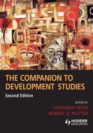The Companion to Development Studies by Robert B. Potter image