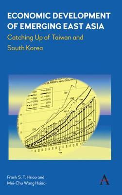 Economic Development of Emerging East Asia by Frank S.T. Hsiao image