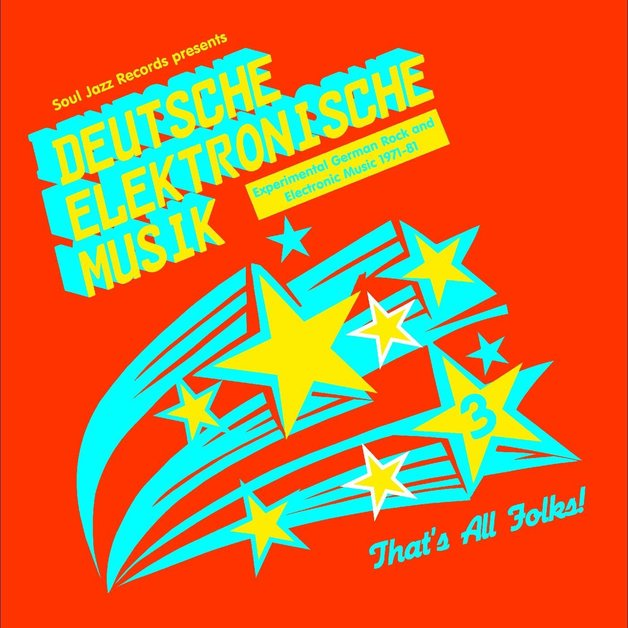 Deutsche Elektronische Musik 3: Experimental German Rock and Electronic Music 1971-81 by Various Artists