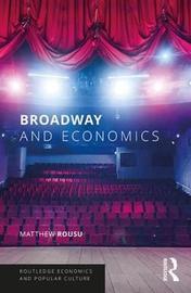 Broadway and Economics by Matthew C. Rousu