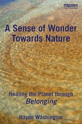 A Sense of Wonder Towards Nature by Haydn Washington