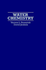 Water Chemistry by Vernon L. Snoeyink