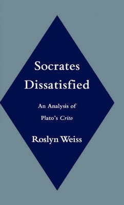 Socrates Dissatisfied by Roslyn Weiss image