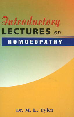 Introductory Lectures on Homoeopathy