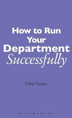 How to Run Your Department Successfully by Chris Turner image