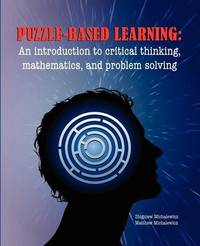 Puzzle-based Learning by Z. Michalewicz