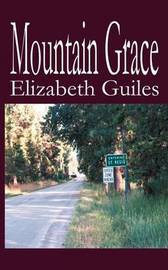 Mountain Grace by Elizabeth Guiles image