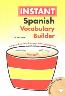 Spanish Instant Vocabulary Builder with CD by Tom Means