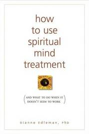 How to Use Spiritual Mind Treatment by Dianne Edleman image