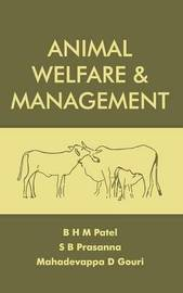 Animal Welfare and Management by S.B. Prasanna
