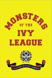 Monsters of the Ivy League by Steve Radlauer