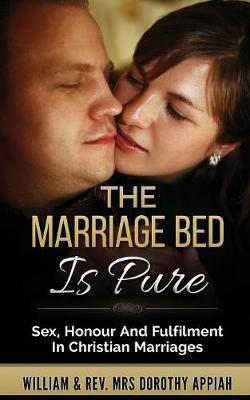 The Marriage Bed is Pure by William Appiah