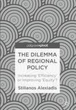 The Dilemma of Regional Policy by Stilianos Alexiadis