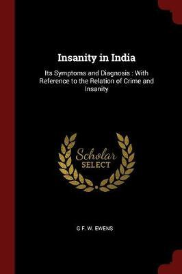 Insanity in India by G F W Ewens image