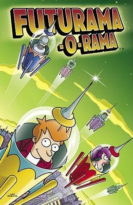 Futurama-O-Rama by Matt Groening