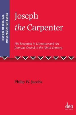 Joseph the Carpenter by Philip Jacobs