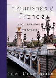 Flourishes of France by Laine Cunningham