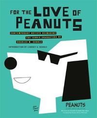 For the Love of Peanuts by Peanuts Global Artist Collective