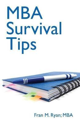 MBA Survival Tips by Fran Ryan