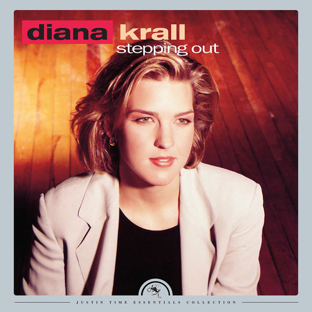 Stepping Out (Justin Time Essentials Collection) by Diana Krall