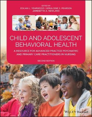 Child and Adolescent Behavioral Health by Edilma L. Yearwood