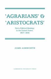 'Agrarians' and 'Aristocrats' by John Ashworth image