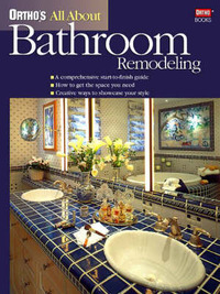 Ortho's All About Bathroom Remodeling by Ortho Books image