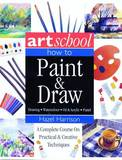 The Complete Practical Art Book Box: Includes a Step-by-step Instructional Guide Together with a 250-page Fine Art Sketchbook by Hazel Harrison