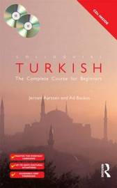 Colloquial Turkish: The Complete Course for Beginners by Ad Backus