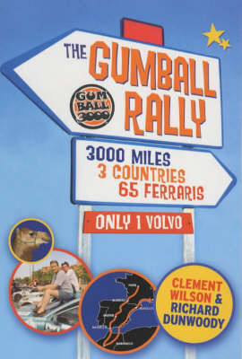 Our Gumball Rally by Richard Dunwoody