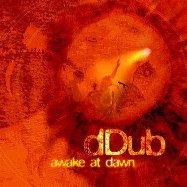 Awake At Dawn by dDub