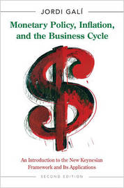 Monetary Policy, Inflation, and the Business Cycle by Jordi Gali