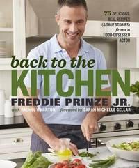 Back to the Kitchen by Freddie Prinze, Jr.