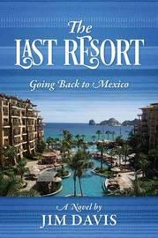The Last Resort by Jim Davis
