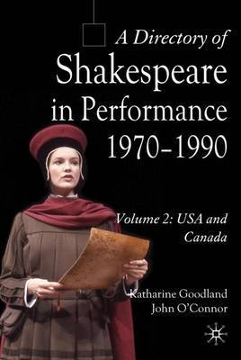 A Directory of Shakespeare in Performance 1970-1990 by Katharine Goodland image