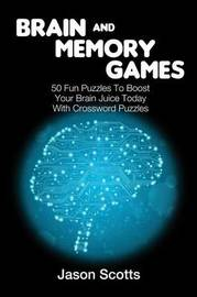 Brain and Memory Games by Jason Scotts