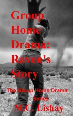 Group Home Drama by M C Lishay image