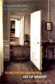 Dorothy Richardson's 'Art of Memory' by Elisabeth Bronfen
