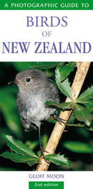 Photographic Guide to Birds of New Zealand by Geoff Moon