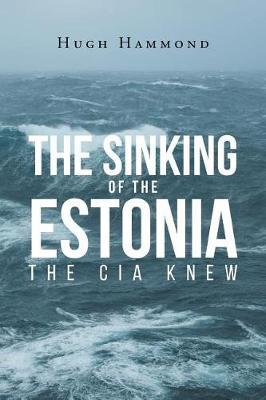 The Sinking of the Estonia by Hugh Hammond