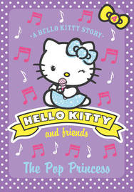 Hello Kitty and Friends by Linda Chapman