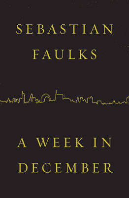 A Week in December, A by Sebastian Faulks image