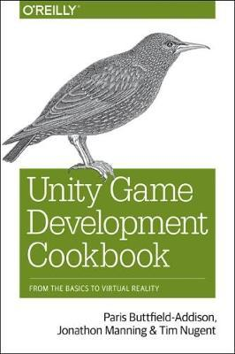 e0d7886d3a64 Unity Game Development Cookbook by Paris Buttfield-Addison image