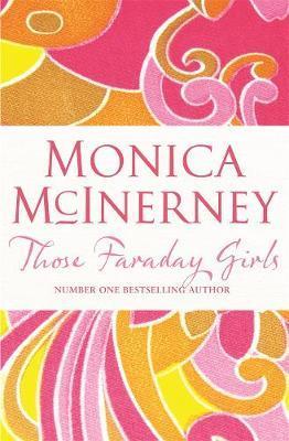 Those Faraday Girls by Monica McInerney image